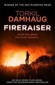Fireraiser (Oslo Crime Files 3) (ebok) av Tor