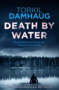 Death By Water (Oslo Crime Files 2) (ebok) av