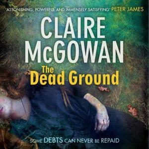 The Dead Ground (Paula Maguire 2) (lydbok) av