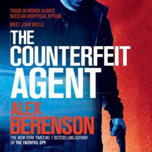 The Counterfeit Agent (lydbok) av Alex Berens