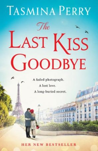 The Last Kiss Goodbye (ebok) av Tasmina Perry