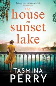 The House on Sunset Lake (ebok) av Tasmina Pe