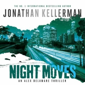 Night Moves (Alex Delaware series, Book 33)