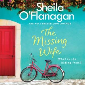 The Missing Wife: The Unputdownable Bestselle