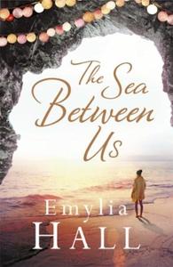 The Sea Between Us (ebok) av Emylia Hall