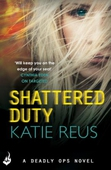 Shattered Duty: Deadly Ops Book 3 (A series of thrilling, edge-of-your-seat suspense)