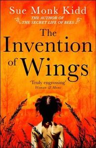 The Invention of Wings (ebok) av Sue Monk Kid