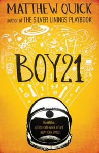 Boy21 (ebok) av Matthew Quick