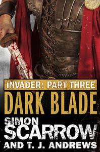 Invader: Dark Blade (3 in the Invader Novella