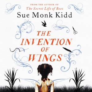 The Invention of Wings (lydbok) av Sue Monk K