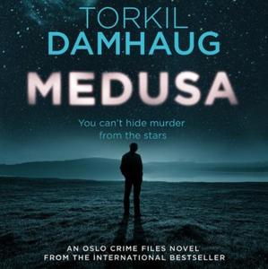 Medusa (Oslo Crime Files 1) (lydbok) av Torki