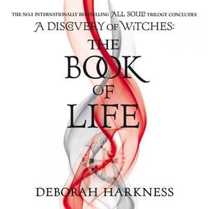 The Book of Life (lydbok) av Deborah Harkness
