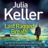 Last Ragged Breath (Bell Elkins, Book 4)
