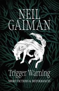 Trigger Warning: Short Fictions and Disturban