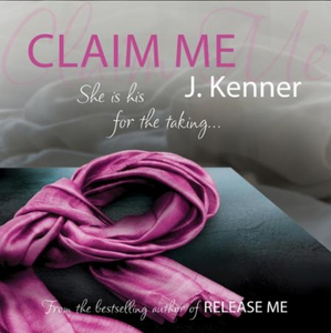 Claim Me: Stark Series Book 2 (lydbok) av J.