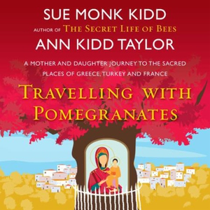 Travelling with Pomegranates (lydbok) av Ann