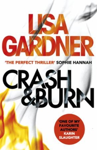 Crash & Burn (ebok) av Lisa Gardner
