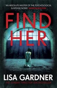 Find Her (ebok) av Lisa Gardner