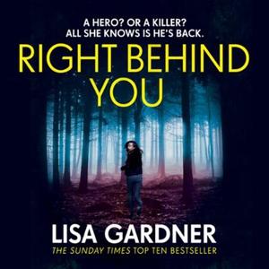 Right Behind You (lydbok) av Lisa Gardner, Uk