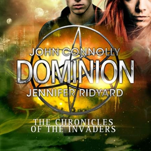 Dominion (lydbok) av John Connolly, Jennifer