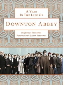 A Year in the Life of Downton Abbey (companio