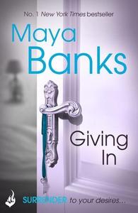 Giving In: Surrender Trilogy Book 2 (ebok) av