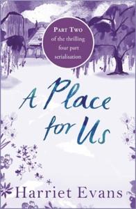 A Place for Us Part 2 (ebok) av Harriet Evans