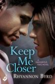 Keep Me Closer: Dangerous Tides 2