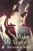 Make Me Yours: A Dangerous Tides Novella 1.5