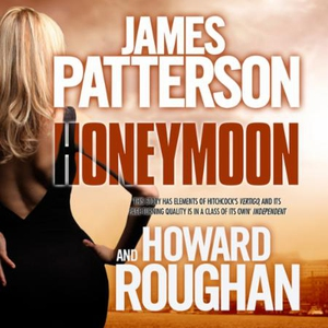 Honeymoon (lydbok) av James Patterson, Ukjent