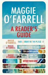 Maggie O'Farrell: A Reader's Guide - free dig