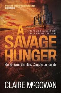 A Savage Hunger (Paula Maguire 4) (ebok) av C
