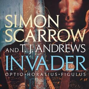 Invader (lydbok) av Simon Scarrow, Ukjent, T.