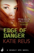 Edge Of Danger: Deadly Ops 4 (A series of thrilling, edge-of-your-seat suspense)