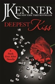 Deepest Kiss: A Stark Ever After Novella