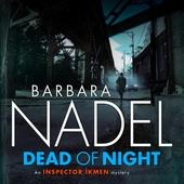 Dead of Night (Inspector Ikmen Mystery 14)