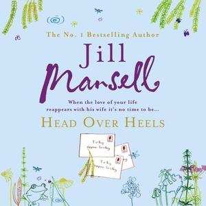 Head Over Heels (lydbok) av Jill Mansell, Ukj