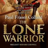 The Lone Warrior (Jack Lark, Book 4)