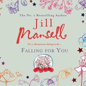 Falling for You (lydbok) av Jill Mansell, Ukj