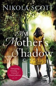My Mother's Shadow: The gripping novel about