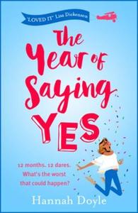The Year of Saying Yes (ebok) av Hannah Doyle
