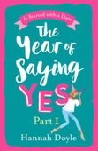 The Year of Saying Yes Part 1