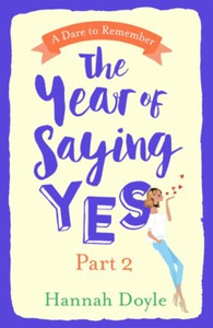 The Year of Saying Yes Part 2 (ebok) av Hanna