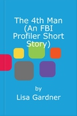 The 4th Man (An FBI Profiler Short Story)