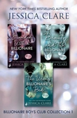 Billionaire Boys Club Collection 1: Stranded With A Billionaire, Beauty And The Billionaire, The Wrong Billionaire's Bed