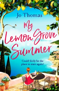 My Lemon Grove Summer (ebok) av Jo Thomas