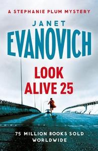 Look Alive Twenty-Five (ebok) av Janet Evanov