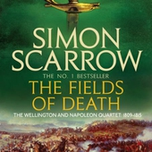 The Fields of Death (Wellington and Napoleon 4)