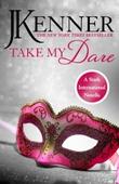 Take My Dare: A Stark International Novella