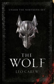 The wolf (the under the northern sky series, book 1)